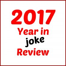 2017 – Year in Joke Review